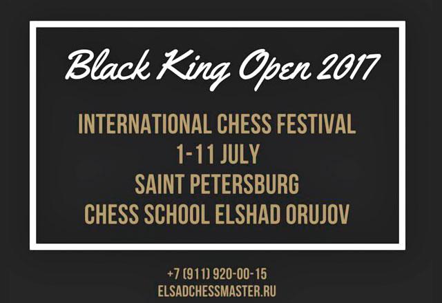 Международный шахматный фестиваль «Black King Open-2017» пройдёт с 1 по 11 июля в Санкт-Петербурге